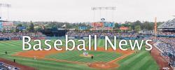 Baseball News